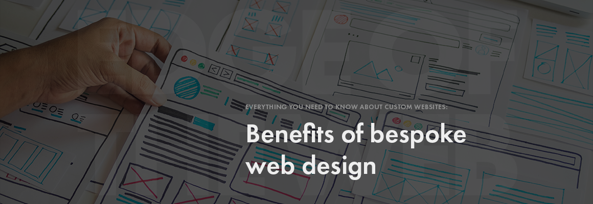 Benefits of bespoke web design