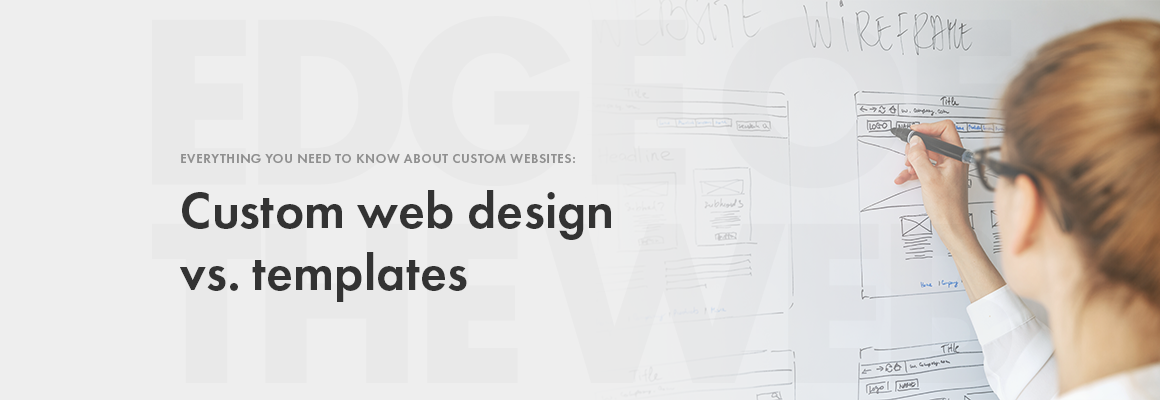Custom web design vs template