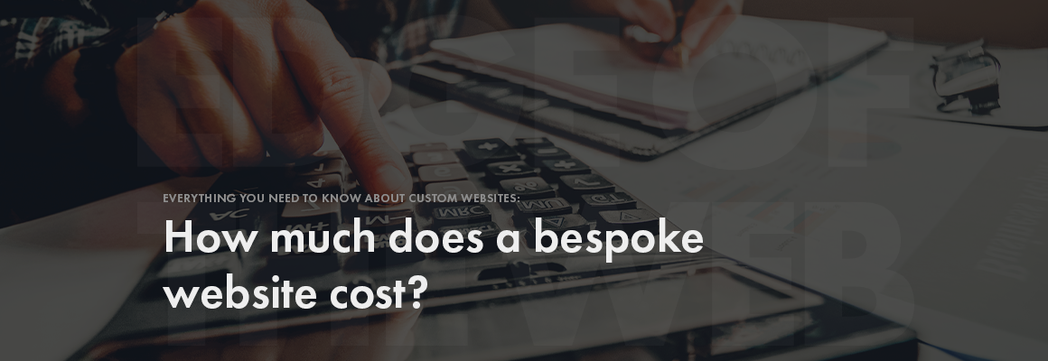 How much does a bespoke website cost?